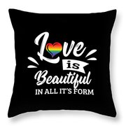 Lgbt Gay Pride Lesbian Love Is Beautiful In All Its Form Throw Pillow
