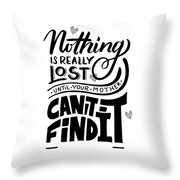 Lost Until Mom Cant Find It Funny Humor Gift Or Present For Wife Throw Pillow