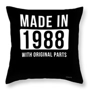 Made In 1988  Throw Pillow