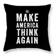 Make America Think Again Funny Science Throw Pillow
