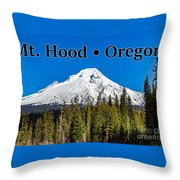 Mount Hood Oregon In Winter 02 Throw Pillow