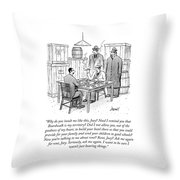 Need I Remind You Throw Pillow