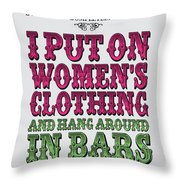 No09 My Silly Quote Poster Throw Pillow