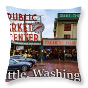 Pikes Place Public Market Center Seattle Washington Throw Pillow