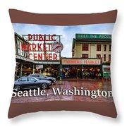 Pikes Place Public Market Center Seattle Washington Throw Pillow
