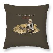 Play Draughts Like Elijah Throw Pillow