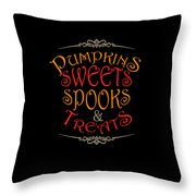 Pumpkins Sweets Spooks And Treats Halloween Hallowseve Gifts Throw Pillow