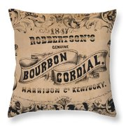 Robbertson's Kentucky Bourbon Cordial Ad C. 1857 Throw Pillow