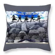 Rock With Me Throw Pillow