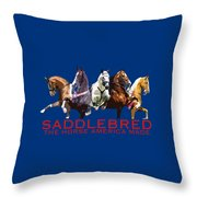 Saddlebred - The Horse America Made Throw Pillow
