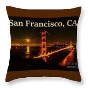 San Francisco Ca Golden Gate Bridge At Night Throw Pillow