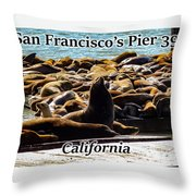 San Francisco's Pier 39 Walruses 1 Throw Pillow
