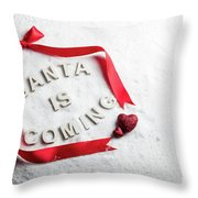 Santa Is Coming Text And Red Ribbon Throw Pillow