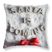 Santa Is Coming Writing And A Red Bow Throw Pillow