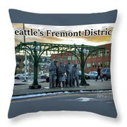 Seattle's Fremont District  Throw Pillow