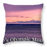 Seattle's Olympic Mountains Throw Pillow