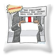 Secret Deal With Mexico Throw Pillow