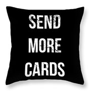 Send More Cards Snail Mail Funny Throw Pillow
