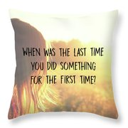 Take One Quote Throw Pillow