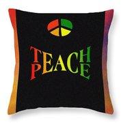 Teach Peace One Throw Pillow