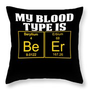 Teachers Assistant Design Blood Type Is Beer Gold Throw Pillow