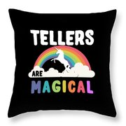Tellers Are Magical Throw Pillow