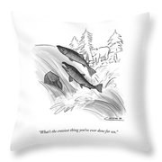 The Craziest Thing Throw Pillow
