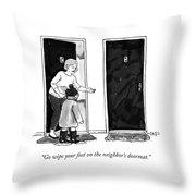 The Neighbors Doormat Throw Pillow
