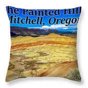 The Painted Hills Mitchell Oregon Throw Pillow