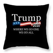 Trump 2020 Where We Go One We Go All Qanon Throw Pillow