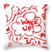 Wake Up Throw Pillow