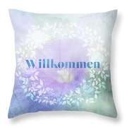 Welcome - Willkommen Throw Pillow