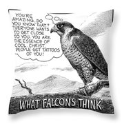 What Falcons Think Throw Pillow