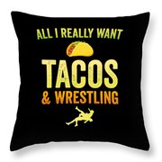Wrestling All I Want Taco Silhouette Gift Light Throw Pillow