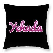 Yehuda #yehuda Throw Pillow
