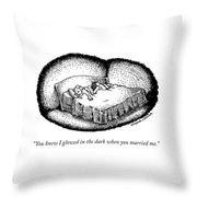 You Knew I Glowed Throw Pillow