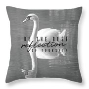 Your Best Reflection Quote Throw Pillow