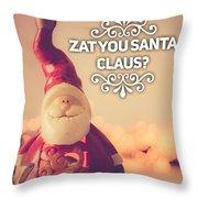 Zat Your Santa Claus Throw Pillow