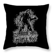 Zombies Are People Too Halloween Vintage Throw Pillow