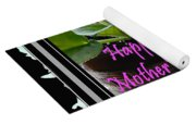 Happy Mother's Day I Love You Mom Yoga Mat