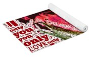 I Love You Only Abstract Yoga Mat