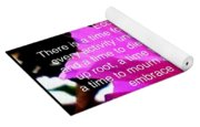 Ecclesiastes 3 A Time For Everything Yoga Mat