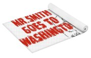 Mr Smith Goes To Washington  Yoga Mat