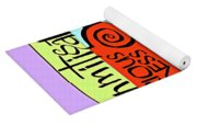 Unmitigated Seriousness - Mmuns Yoga Mat