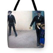 3 Godfathers Homage 1948 Ok Corral Tombstone Arizona  Tote Bag