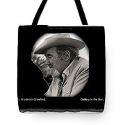 Broderick Crawford  All The King's Men Homage 1949 Gallery In The Sun Tucson Arizona Tote Bag