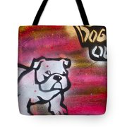 Dogged Out 1 Tote Bag