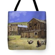 Ghost Town Of Bodie-california Tote Bag