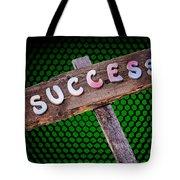 Success Sign Post Tote Bag