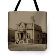 Clay And Hyde Street's San Francisco Built In 1874 Burned In The 1906 Fire Tote Bag